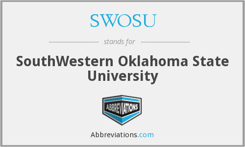 What does SWOSU stand for?