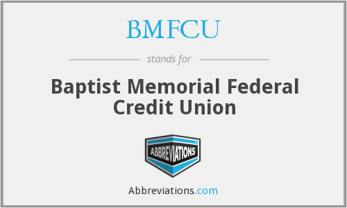 What does BMFCU stand for?