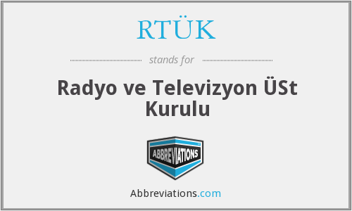 What does RTÜK stand for?