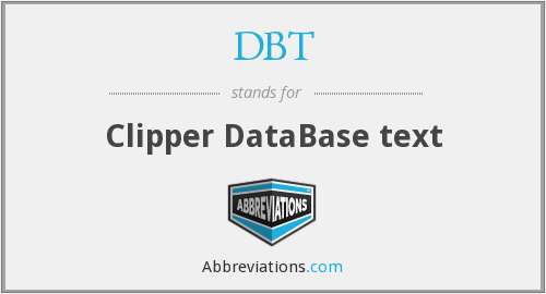 What does DBT stand for?