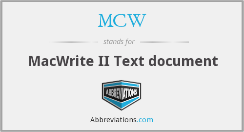 What does MCW stand for?