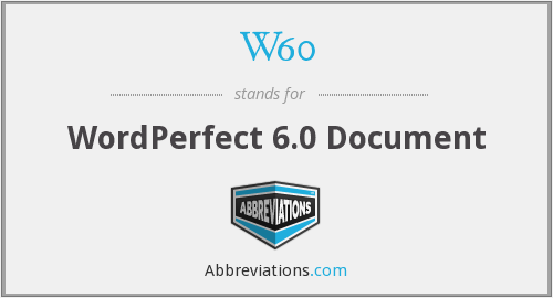 What does W60 stand for?