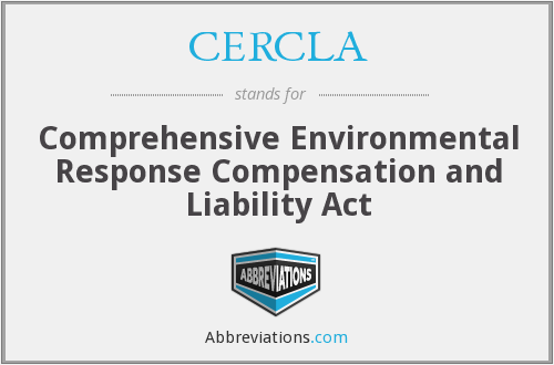 What does CERCLA stand for?