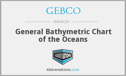 What does GEBCO stand for?