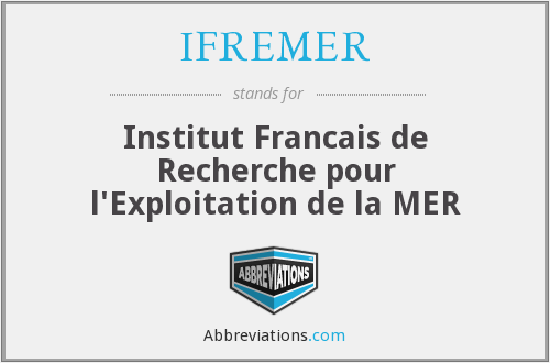 What does IFREMER stand for?