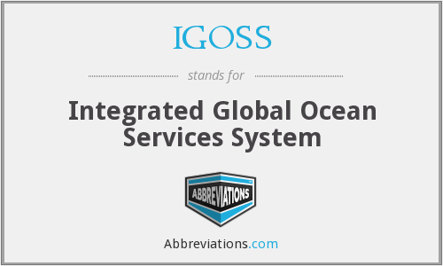 What does IGOSS stand for?