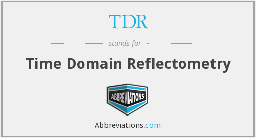 What does TDR stand for?