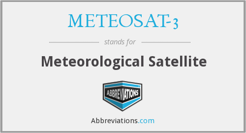 What does METEOSAT-3 stand for?