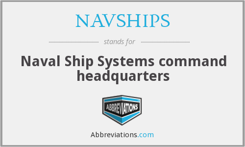 What does NAVSHIPS stand for?