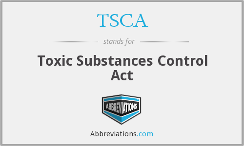 What does TSCA stand for?