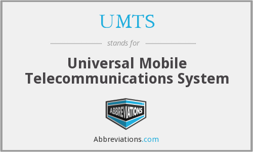 What does UMTS stand for?