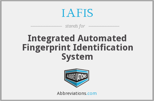 What does IAFIS stand for?