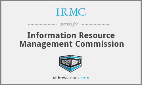 What does IRMC stand for?