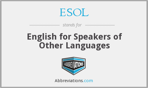 What does ESOL stand for?