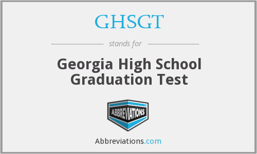 What does GHSGT stand for?