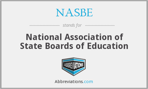 What does NASBE stand for?