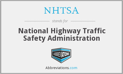 What does NHTSA stand for?