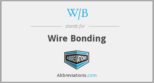What does W/B stand for?