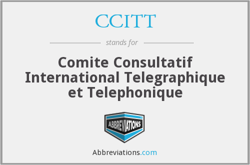 What does CCITT stand for?