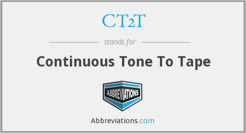 What does CT2T stand for?