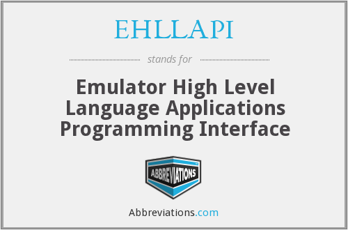 What does EHLLAPI stand for?