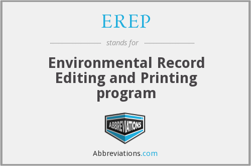 What does EREP stand for?