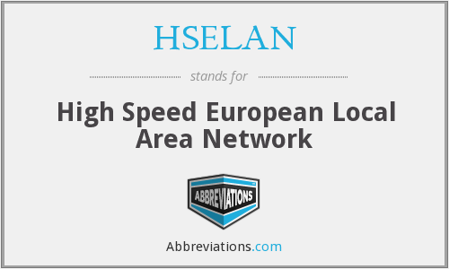 What does HSELAN stand for?
