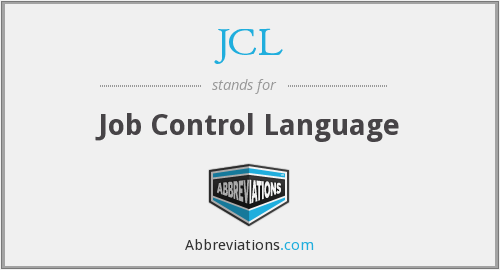 What does JCL stand for?