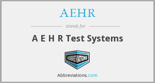 What does AEHR stand for?