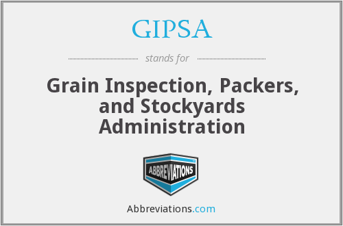 What does GIPSA stand for?
