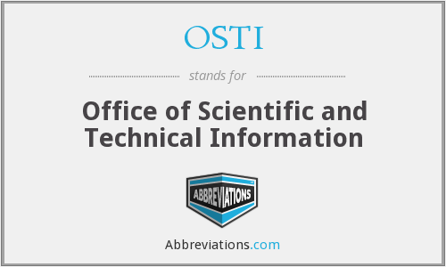 What does OSTI stand for?