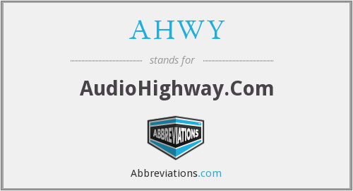 What does AHWY stand for?
