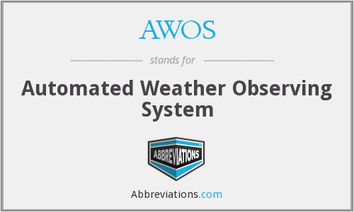 What does AWOS stand for?