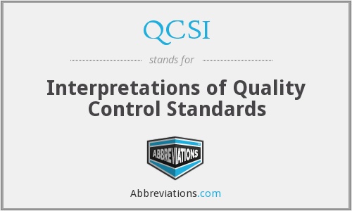 What does QCSI stand for?