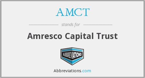 What does AMCT stand for?