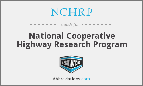 What does NCHRP stand for?