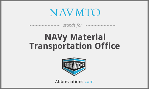 What does NAVMTO stand for?