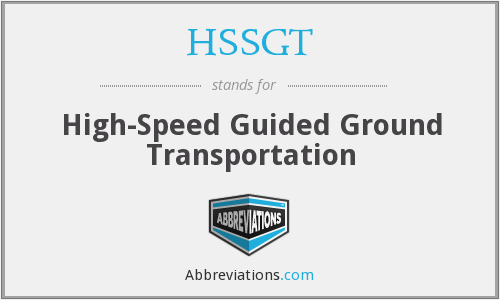 What does HSSGT stand for?
