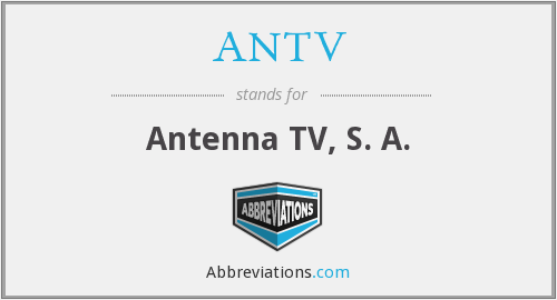 What does ANTV stand for?