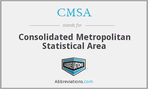What does CMSA stand for?