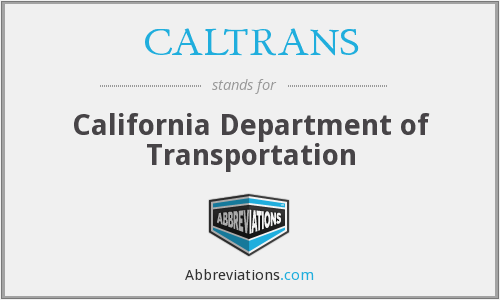 What does CALTRANS stand for?