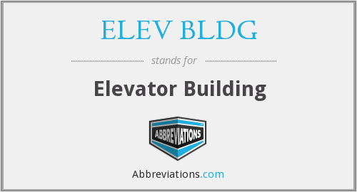 What does ELEV BLDG stand for?