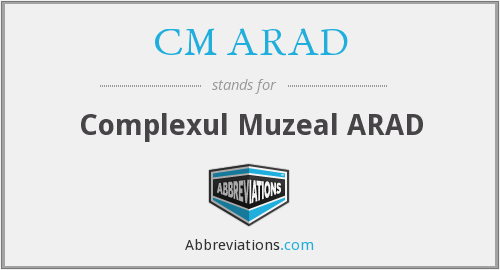 What does CM ARAD stand for?