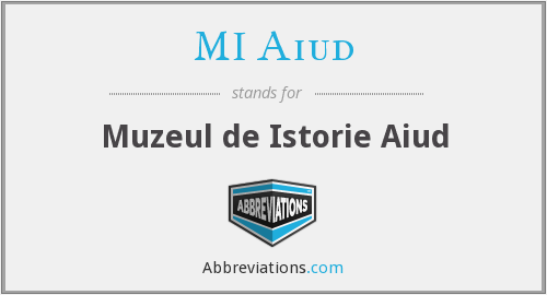 What does MI AIUD stand for?