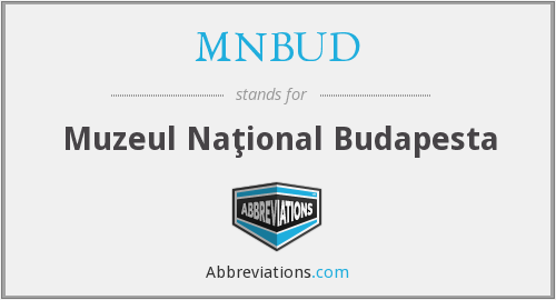 What does MNBUD stand for?