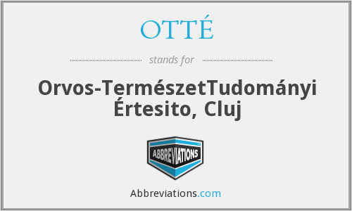 What does OTTÉ stand for?