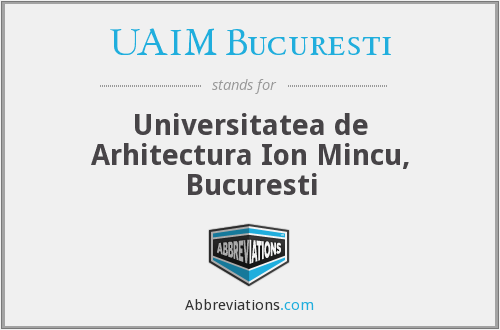 What does UAIM BUCUREŞTI stand for?