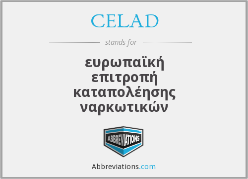 What does CELAD stand for?