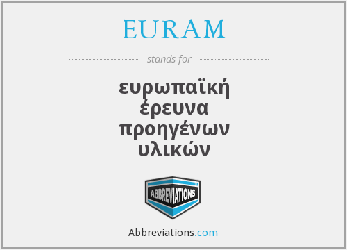 What does EURAM stand for?