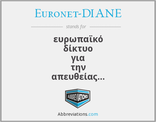 What does EURONET-DIANE stand for?